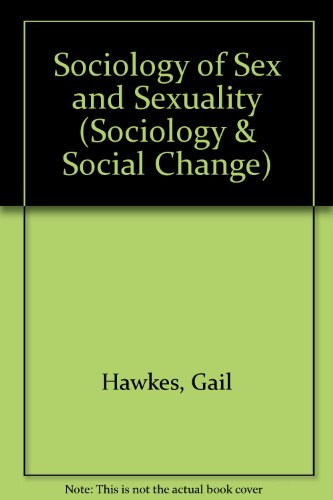 9780335193172: A Sociology of Sex and Sexuality (Sociology and Social Change)