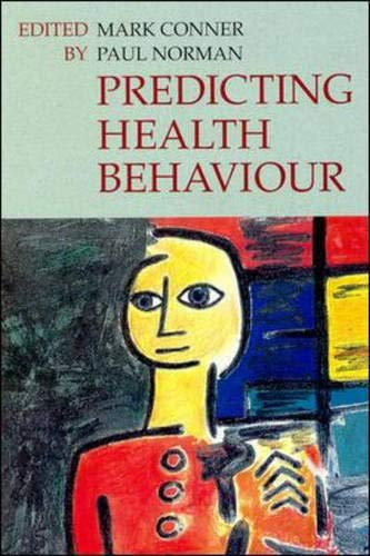 9780335193202: Predicting Health Behaviour: Research Practice with Social Cognition Models