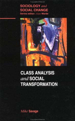 9780335193288: Class Analysis and Social Transformation