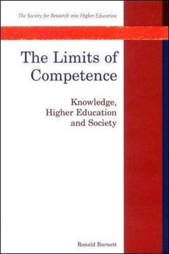 9780335193417: Limits of Competence: Knowledge, Higher Education and Society (Society for Research into Higher Education)