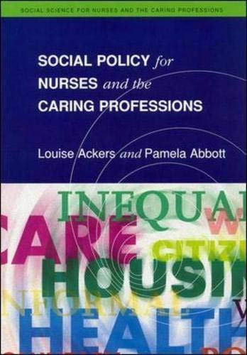 Social Policy for Nurses and the Caring: Louise Ackers, Pamela