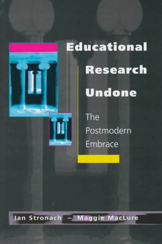 9780335194346: Educational Research Undone: The Postmodern Embrace