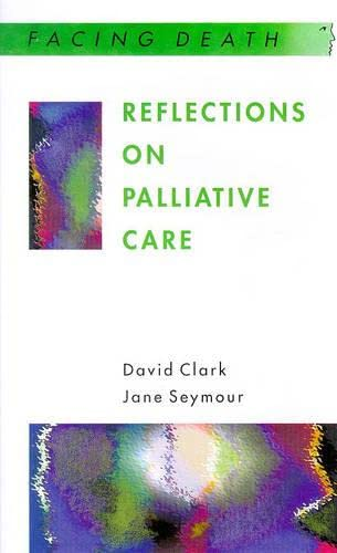 9780335194551: Reflections on Palliative Care