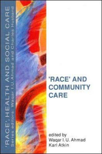 9780335194629: Race and Community Care (Race, Health, and Social Care)