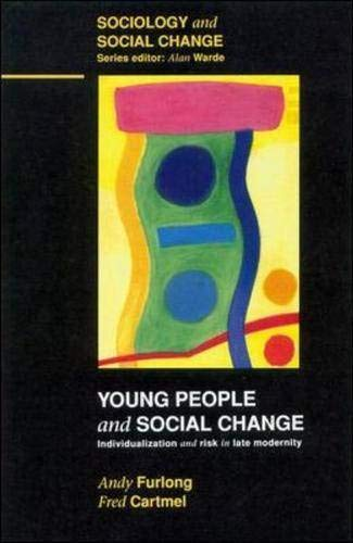 9780335194643: Young People and Social Change: Individualization and Risk in Late Modernity (Sociology & social change)