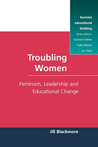 9780335194797: Troubling Women (Feminist Educational Thinking (Paperback))