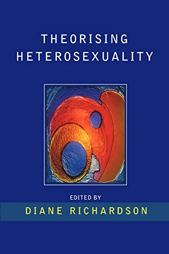 Theorising Heterosexuality: Telling It Straight: Open University Press