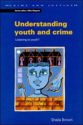 9780335195053: Understanding Youth and Crime (Crime and Justice (Buckingham, England).)