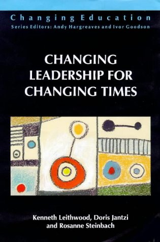 Changing Leadership for Changing Times (Changing Education)
