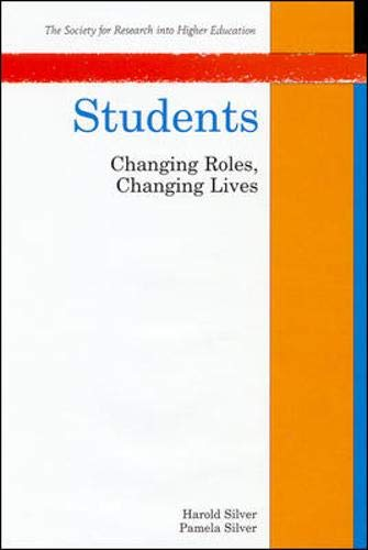 9780335195589: Students: Changing Roles, Changing Lives (Society for Research into Higher Education)