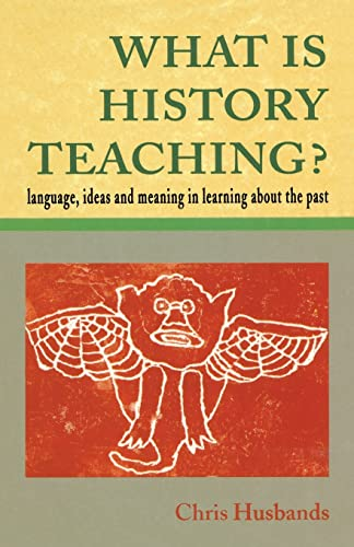 9780335196388: What Is History Teaching?