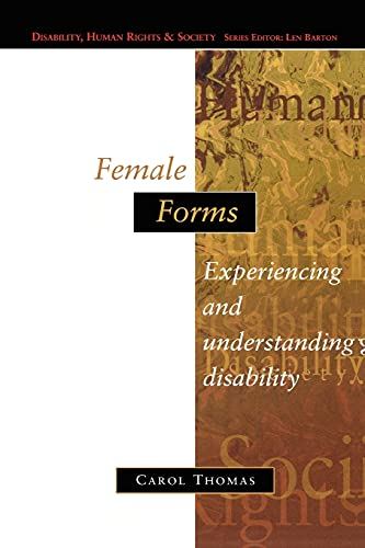 9780335196937: Female Forms (Disability, Human Rights, and Society)