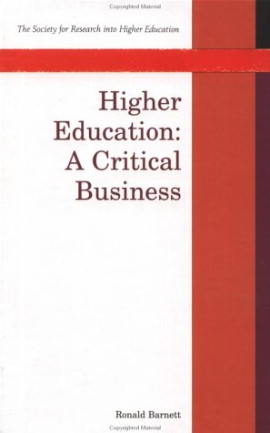 9780335197040: Higher Education: A Critical Business (Society for Research into Higher Education)
