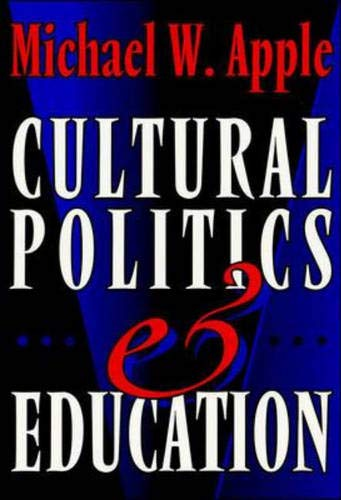9780335197316: Cultural Politics and Education