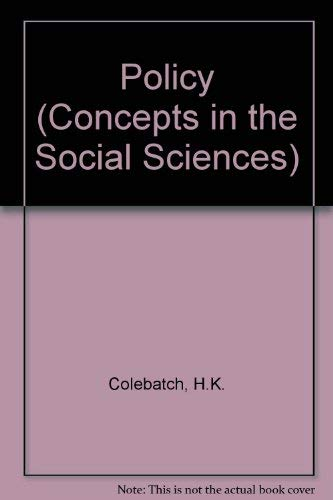9780335197378: Policy (Concepts in the Social Sciences)