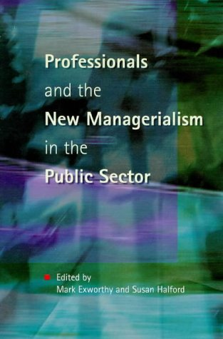9780335198207: Professionals and the New Managerialism in the Public Sector