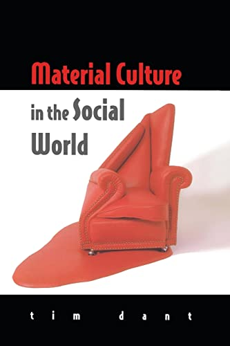 Material Culture in the Social World: Values, Activities, Lifestyles