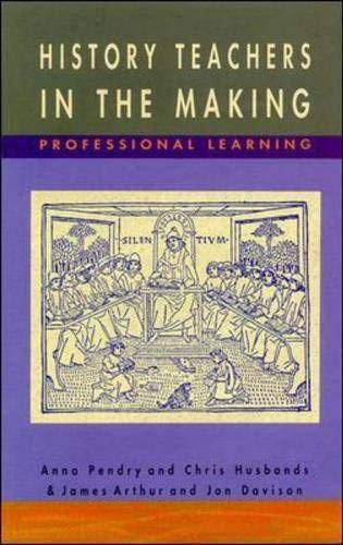 9780335198252: History Teachers in the Making: Professional Learning