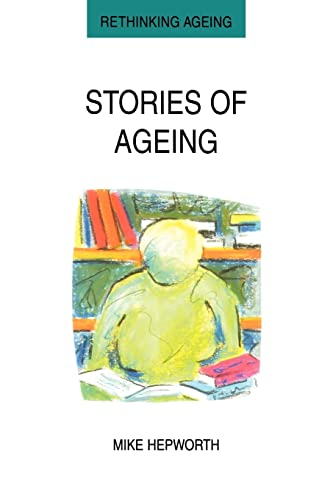 9780335198535: Stories of Ageing (Rethinking Ageing)