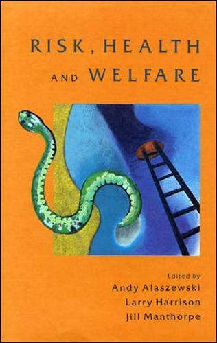 Risk, Health and Welfare: Policies, Strategies and: Andy Alaszewski, Larry
