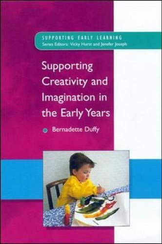 9780335198719: Supporting Creativity and Imagination in the Early Years (Supporting Early Learning)