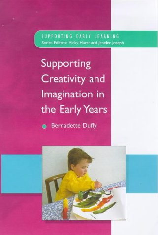 9780335198726: Supporting Creativity and Imagination in the Early Years (Supporting Early Learning)