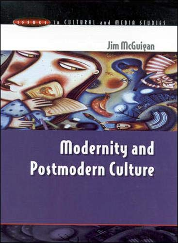 9780335199150: Modernity and Postmodern Culture (Issues in Cultural and Media Studies)