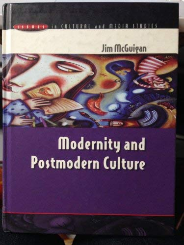 9780335199167: Modernity and Postmodern Culture (Issues in Cultural and Media Studies)