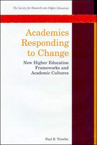 9780335199341: Academics Responding To Change (Society for Research into Higher Education)