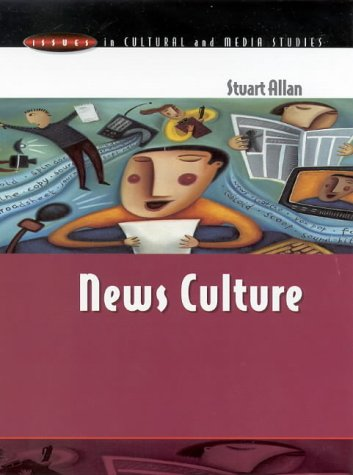 9780335199563: News Culture (Issues in Cultural and Media Studies)