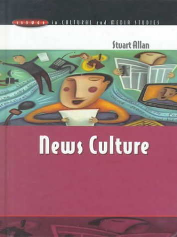 9780335199570: News Culture (Issues in Cultural and Media Studies)