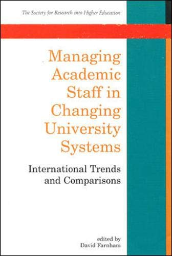 Managing Academic Staff in Changing University Systems: International Trends and Comparisons (Soc...