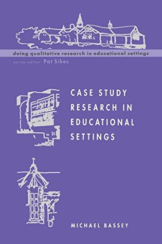 9780335199846: Case Study Research in Educational Settings (Doing Qualitative Research in Educational Settings)