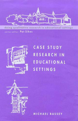 9780335199853: Case Study Research in Educational Settings (Doing Qualitative Research in Educational Settings)