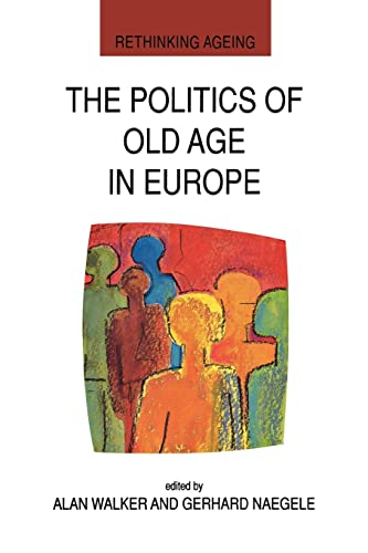 The Politics of Old Age in Europe: Lawrie Walker, Alan