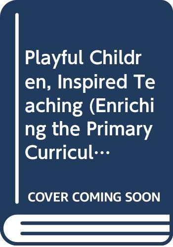 Playful Children, Inspired Teaching (9780335200184) by Janet R. Moyles