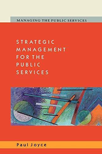 9780335200474: Strategic Management for the Public Services