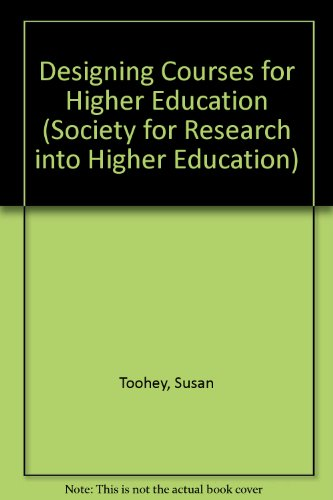 9780335200504: Designing Courses for Higher Education (Society for Research into Higher Education)