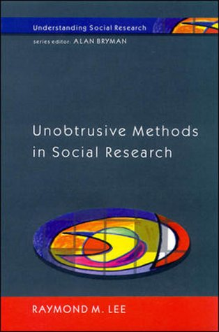 9780335200528: Unobtrusive Methods in Social Research (Understanding Social Research)
