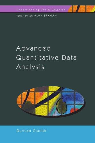 9780335200597: Advanced Quantitative Data Analysis (Understanding Social Research)