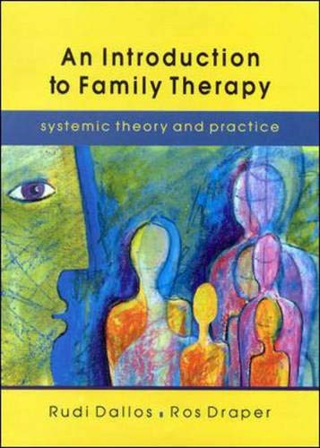 9780335200634: An Introduction to Family Therapy: Systemic Theory and Practice