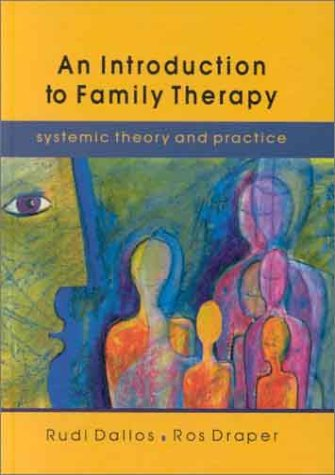 9780335200641: An Introduction to Family Therapy: Systemic Theory and Practice