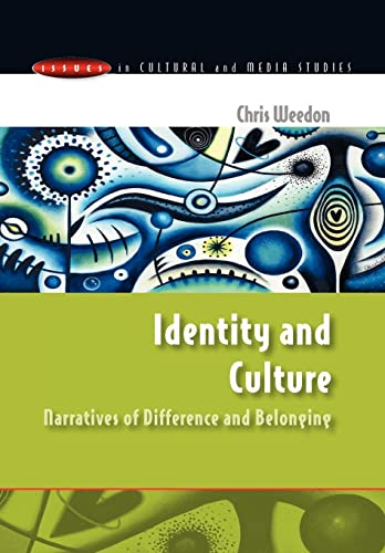 9780335200863: Identity and Culture: Narratives of Difference and Belonging (Issues in Cultural and Media Studies (Paperback))