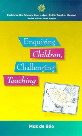 9780335200979: Enquiring Children: Challenging Teaching (Enriching the Primary Curriculum - Child, Teacher, Context)