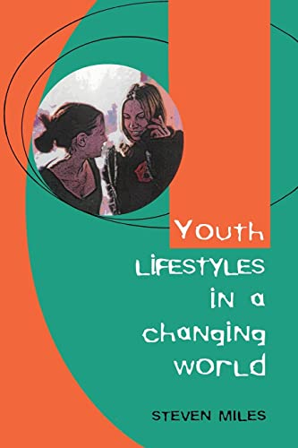 9780335200986: Youth Lifestyles in a Changing World