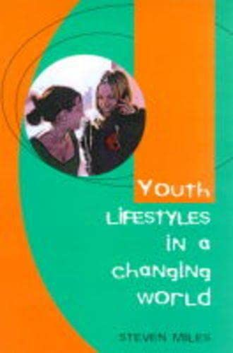9780335200993: Youth Lifestyles in a Changing World