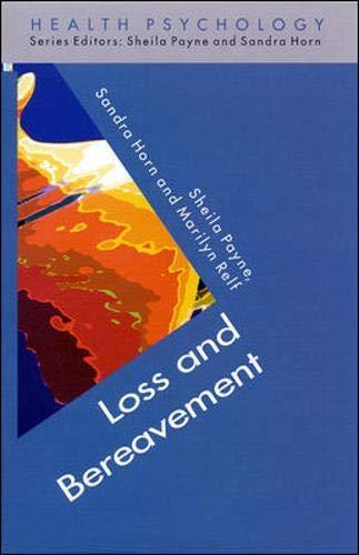 9780335201068: Loss and Bereavement (Health Psychology)