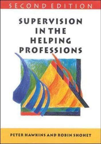 9780335201174: Supervision in the Helping Professions: Individual, Group and Organizational Approach