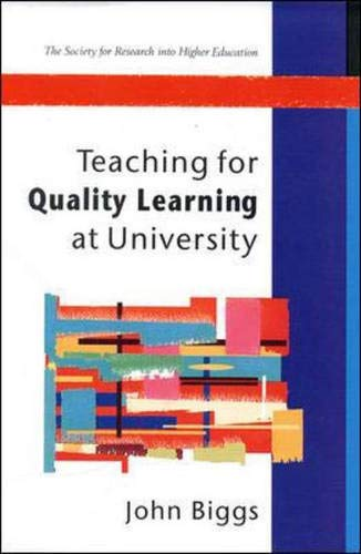9780335201716: Teaching for Quality Learning at University: What the Student Does (Society for Research into Higher Education)