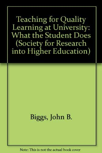 9780335201723: Teaching for Quality Learning at University: What the Student Does (Society for Research into Higher Education)